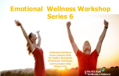 SERIES 6 – Emotional Wellness